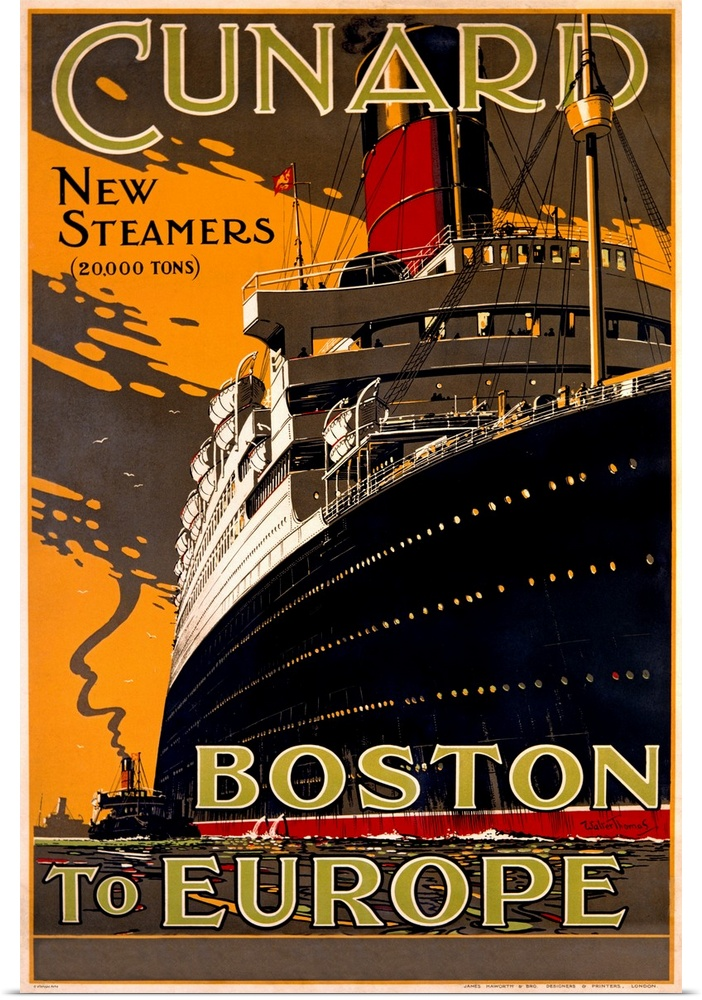 Poster Print Wall Art entitled Cunard Line, New Steamers, Boston to Europe,