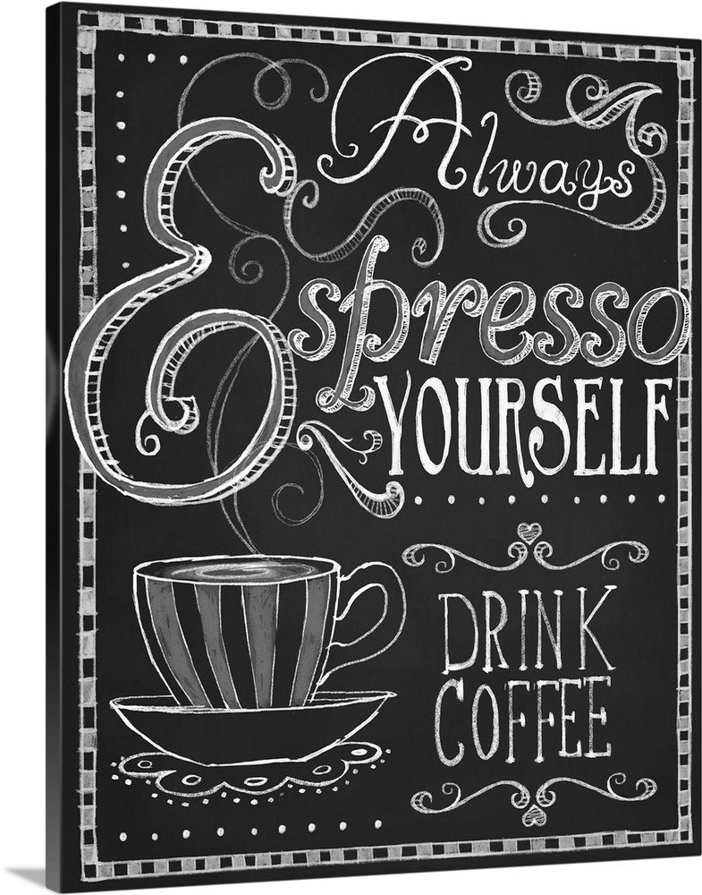 Solid-Faced Canvas Print Wall Art entitled Espresso Yourself
