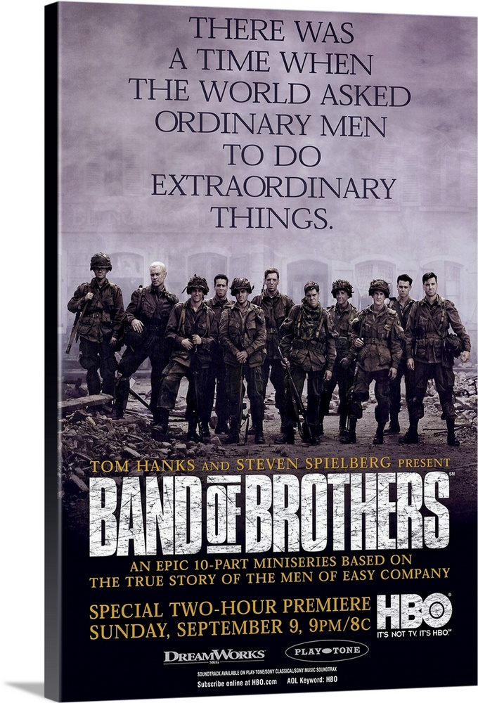Large Solid-Faced Canvas Print Wall Art Print 20 x 30 entitled Band of Brothers (2001) Solid-Faced Canvas Print entitled Band of Brothers 2001.  Vertical advertisement for the miniseries, Band of Brothers, directed by Tom Hanks and Steven Spielberg. A group of soldiers stand in front of a building while surrounded with dust, smoke and piles of rubble, above them reads There was a  time when the world asked ordinary men to do extraordinary things.  Title and information placed at the bottom of the image.  Multiple sizes available.  Primary colors within this image include Peach, Black, Light Gray.  Made in the USA.  Satisfaction guaranteed.  Inks used are latex-based and designed to last.  Canvas is handcrafted and made-to-order in the United States using high quality artist-grade canvas.  Archival inks prevent fading and preserve as much fine detail as possible with no over-saturation or color shifting.