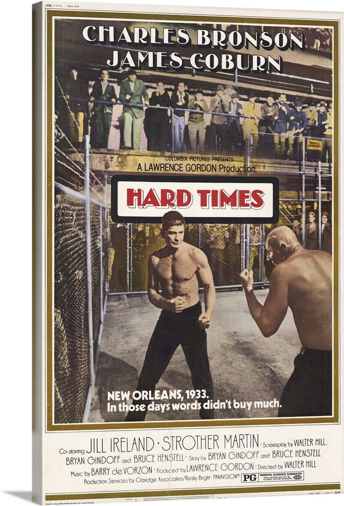 Large Solid-Faced Canvas Print Wall Art Print 20 x 30 entitled Hard Times (1975) Solid-Faced Canvas Print entitled Hard Times 1975.  A Depression-era drifter becomes a bare knuckle street fighter, and a gambler decides to promote him for big stakes. One of grade-B meister Hills first genre films. A quiet, evocative drama.  Multiple sizes available.  Primary colors within this image include Dark Red, Dark Gray, Gray, White.  Made in the USA.  Satisfaction guaranteed.  Archival-quality UV-resistant inks.  Archival inks prevent fading and preserve as much fine detail as possible with no over-saturation or color shifting.  Canvas depth is 1.25 and includes a finished backing with pre-installed hanging hardware.