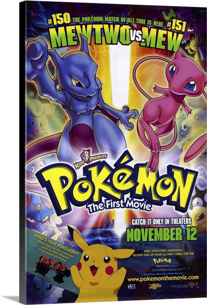Large Solid-Faced Canvas Print Wall Art Print 20 x 30 entitled Pokemon: The First Movie (1999) Solid-Faced Canvas Print entitled Pokemon The First Movie 1999.  If your kid is saying things like Pikachu, Squirtle, and Charizard, then youve already been introduced to the multimedia and mucho dollar world of Pokemon. In that case, youll be forced to rent or buy this movie regardless of any criticism unless by the time you read this the craze has gone the way of the Teenage Mutant Ninja Turtle. In this full-length version of the popular cartoon series video game, trading card game, toy line, etc..., hero Ash and his pals Misty and Brock go to New Island to do battle with a twisted genetically engineered Pokemon called Mewtwo. Mewtwo defeats all the Pokemon trainers in battle, and is ready to clone hideous monsters from the defeated critters when he is challenged by the mysterious and rare Mew. Several new characters are introduced along with clever marketing ties, because apparently the gigantic pile of money this stuff is generating is not yet the size of Mt. Fuji. Also contains the short Pikachus Vacation.  Multiple sizes available.  Primary colors within this image include Yellow, Dark Red, Black, White.  Made in USA.  All products come with a 365 day workmanship guarantee.  Inks used are latex-based and designed to last.  Canvas depth is 1.25 and includes a finished backing with pre-installed hanging hardware.  Archival inks prevent fading and preserve as much fine detail as possible with no over-saturation or color shifting.