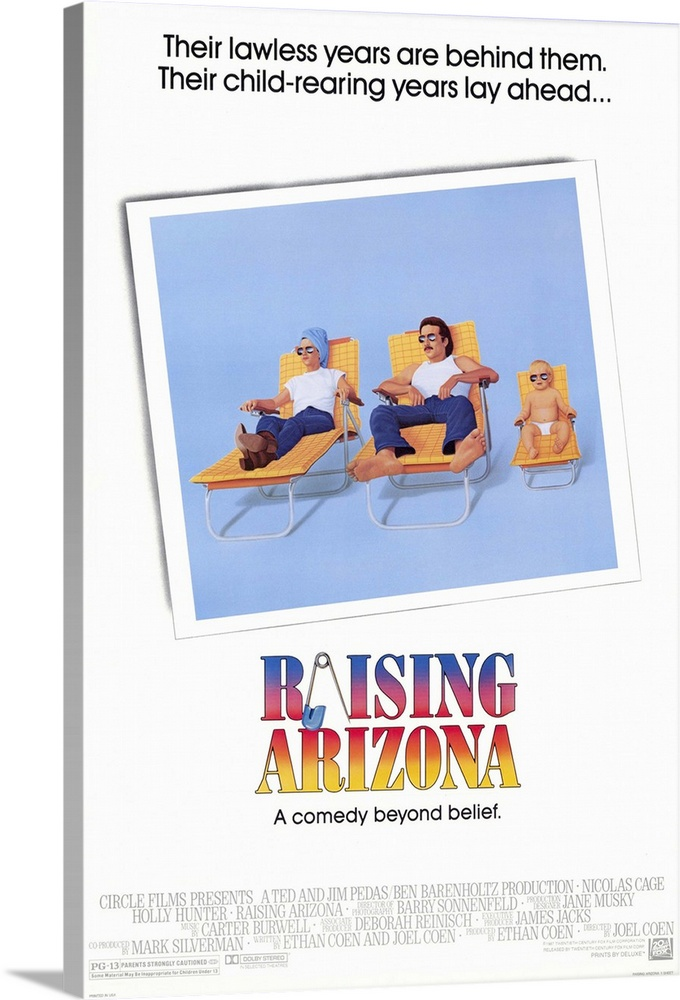 Large Gallery-Wrapped Canvas Wall Art Print 20 x 30 entitled Raising Arizona (1987) Gallery-Wrapped Canvas entitled Raising Arizona 1987.  His an ex-con and the worlds worst hold-up man. Eds a policewoman. They meet, fall in love, marry, and kidnap a baby one of a family of quints. Why not Eds infertile and the family they took the baby from has more than enough, so who will notice But unfinished furniture tycoon Nathan Arizona wants his baby back, even if he has to hire an axe murderer on a motorcycle to do it. A brilliant, original comedy narrated in notorious loopy deadpan style by Cage. Innovative camera work by Barry Sonnenfeld. Wild, surreal, and hilarious.  Multiple sizes available.  Primary colors within this image include Pink, Peach, Light Gray, White.  Made in the USA.  Satisfaction guaranteed.  Archival-quality UV-resistant inks.  Canvas is a 65 polyester, 35 cotton base, with two acrylic latex primer basecoats and a semi-gloss inkjet receptive topcoat.  Canvases have a UVB protection built in to protect against fading and moisture and are designed to last for over 100 years.