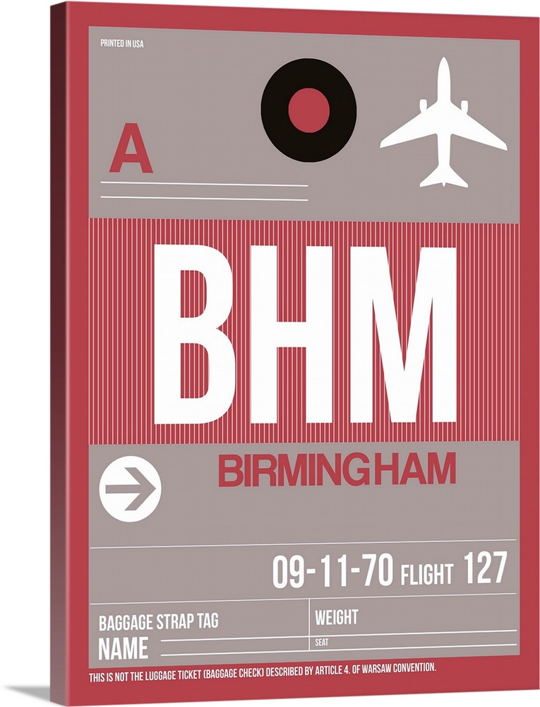 Large Solid-Faced Canvas Print Wall Art Print 30 x 40 entitled BHM Birmingham Luggage Tag II Solid-Faced Canvas Print entitled BHM Birmingham Luggage Tag II.  Multiple sizes available.  Primary colors within this image include Pink, Black, Light Gray.  Made in the USA.  All products come with a 365 day workmanship guarantee.  Archival-quality UV-resistant inks.  Featuring a proprietary design, our canvases produce the tightest corners without any bubbles, ripples, or bumps and will not warp or sag over time.  Archival inks prevent fading and preserve as much fine detail as possible with no over-saturation or color shifting.