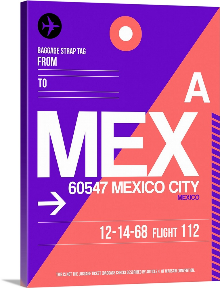 Large Solid-Faced Canvas Print Wall Art Print 30 x 40 entitled MEX Mexico City Luggage Tag I Solid-Faced Canvas Print entitled MEX Mexico City Luggage Tag I.  Multiple sizes available.  Primary colors within this image include Blue, Pink, Black, White.  Made in USA.  Satisfaction guaranteed.  Archival-quality UV-resistant inks.  Archival inks prevent fading and preserve as much fine detail as possible with no over-saturation or color shifting.  Canvas depth is 1.25 and includes a finished backing with pre-installed hanging hardware.