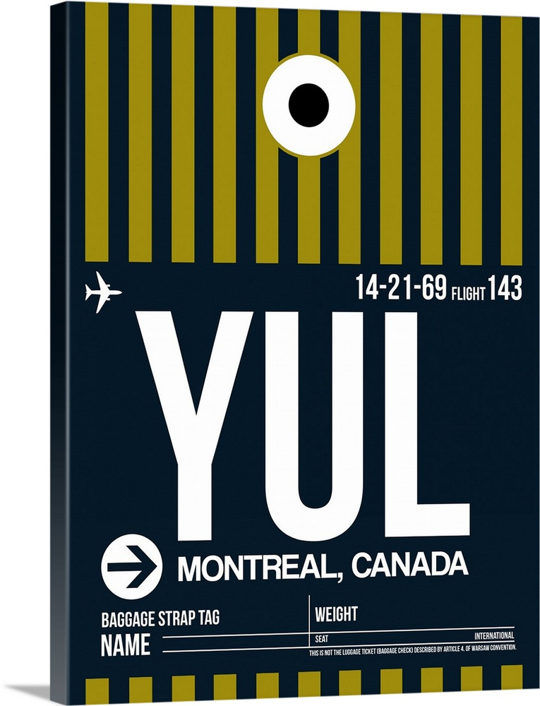 Large Solid-Faced Canvas Print Wall Art Print 30 x 40 entitled YUL Montreal Luggage Tag I Solid-Faced Canvas Print entitled YUL Montreal Luggage Tag I.  Multiple sizes available.  Primary colors within this image include Dark Yellow, Gray, White, Dark Navy Blue.  Made in USA.  All products come with a 365 day workmanship guarantee.  Archival-quality UV-resistant inks.  Canvas depth is 1.25 and includes a finished backing with pre-installed hanging hardware.  Featuring a proprietary design, our canvases produce the tightest corners without any bubbles, ripples, or bumps and will not warp or sag over time.