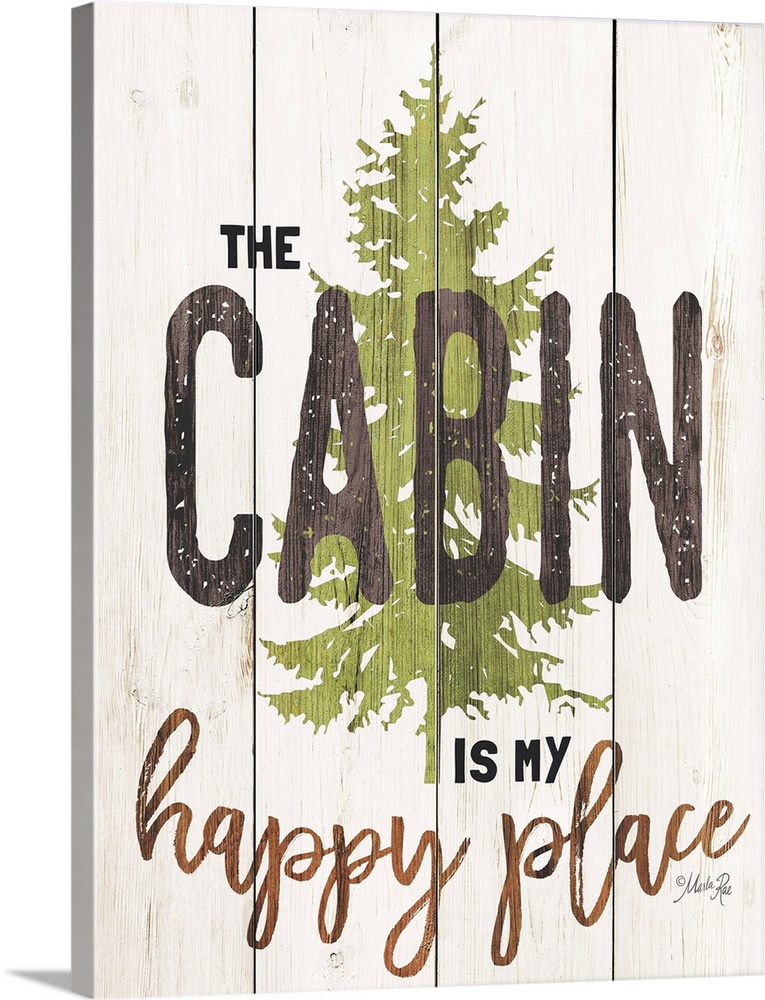 Solid-Faced Canvas drucken wand kunst entitled The Cabin is My Happy Place