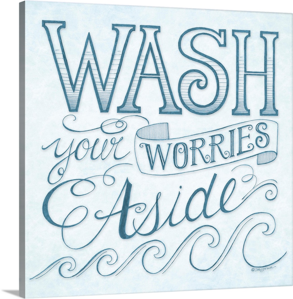 Large Gallery-Wrapped Canvas Wall Art Print 16 x 16 entitled Wash Your Worries Away Gallery-Wrapped Canvas entitled Wash Your Worries Away.  Handlettered home decor art for a bathroom with dark blue lettering against a distressed light blue background.  Multiple sizes available.  Primary colors within this image include Black White Gray Blue.  Made in USA.  All products come with a 365 day workmanship guarantee.  Inks used are latex-based and designed to last.  Canvas is a 65 polyester 35 cotton base with two acrylic latex primer basecoats and a semi-gloss inkjet receptive topcoat.  Canvas is designed to prevent fading.