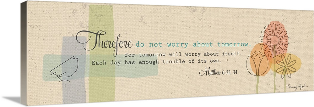 Large Gallery-Wrapped Canvas Wall Art Print 36 x 11 entitled Do Not Worry Gallery-Wrapped Canvas entitled Do Not Worry.  The Bible verse Matthew 633 34 decorated with trees and a bird on a beige background.  Multiple sizes available.  Primary colors within this image include Brown Black Silver.  Made in USA.  All products come with a 365 day workmanship guarantee.  Inks used are latex-based and designed to last.  Canvases have a UVB protection built in to protect against fading and moisture and are designed to last for over 100 years.  Canvas is a 65 polyester 35 cotton base with two acrylic latex primer basecoats and a semi-gloss inkjet receptive topcoat.