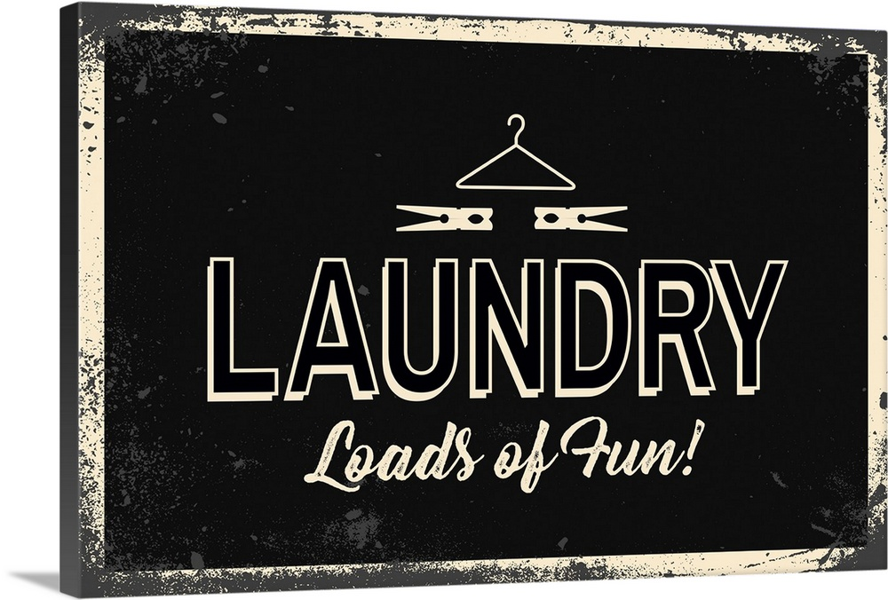 Large Gallery-Wrapped Canvas Wall Art Print 24 x 16 entitled Laundry Gallery-Wrapped Canvas entitled Laundry.  Laundry themed decor featuring the comical phrase, Laundry, loads of fun with clothes hanger and clothespin.  Multiple sizes available.  Primary colors within this image include Black, White.  Made in the USA.  Satisfaction guaranteed.  Archival-quality UV-resistant inks.  Canvases have a UVB protection built in to protect against fading and moisture and are designed to last for over 100 years.  Canvas is a 65 polyester, 35 cotton base, with two acrylic latex primer basecoats and a semi-gloss inkjet receptive topcoat.