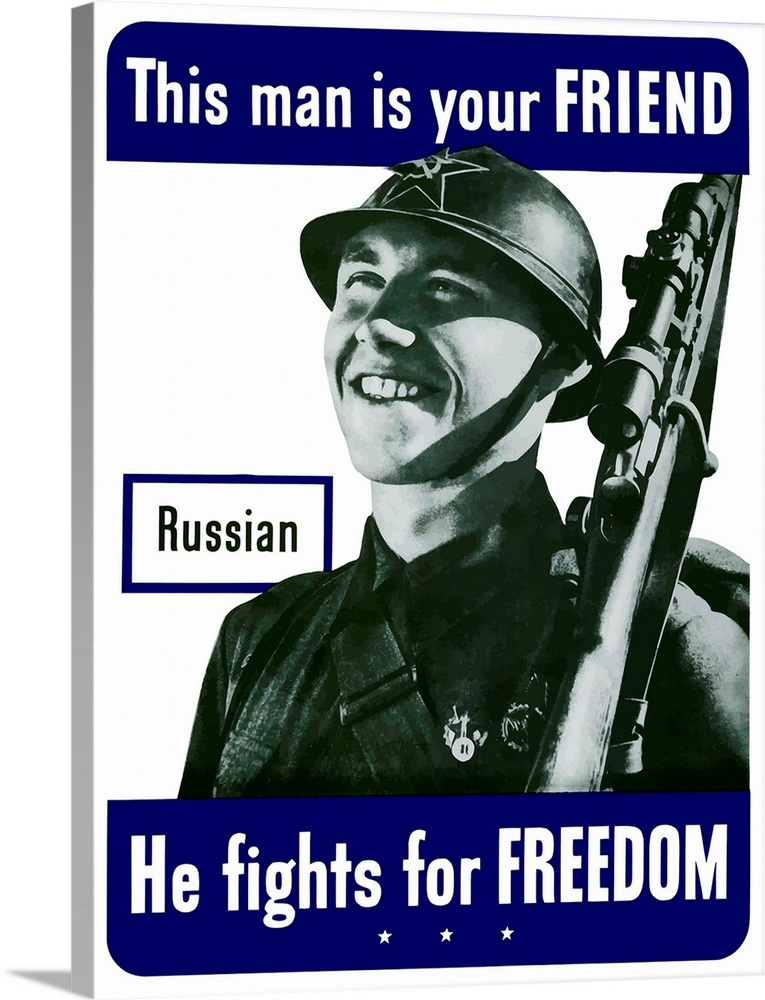 Large Solid-Faced Canvas Print Wall Art Print 36 x 48 entitled Digitally restored vector war propaganda poster. This man i... Solid-Faced Canvas Print entitled Digitally restored vector war propaganda poster. This man is your friend.  Digitally restored vector war propaganda poster. This vintage World War Two poster features a smiling Russian soldier. It declares - This man is your friend, He fights for freedom.  Multiple sizes available.  Primary colors within this image include Dark Blue, Black, White, Gray Blue.  Made in USA.  Satisfaction guaranteed.  Inks used are latex-based and designed to last.  Canvas is handcrafted and made-to-order in the United States using high quality artist-grade canvas.  Canvas depth is 1.25 and includes a finished backing with pre-installed hanging hardware.