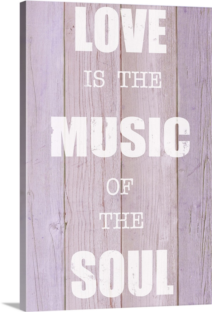 Large Solid-Faced Canvas Print Wall Art Print 20 x 30 entitled Love is the Music of the Soul Solid-Faced Canvas Print entitled Love is the Music of the Soul.  Contemporary artwork of an inspirational quote on a textured wood plank background.  Multiple sizes available.  Primary colors within this image include Black, Light Gray, White.  Made in the USA.  Satisfaction guaranteed.  Inks used are latex-based and designed to last.  Canvas depth is 1.25 and includes a finished backing with pre-installed hanging hardware.  Featuring a proprietary design, our canvases produce the tightest corners without any bubbles, ripples, or bumps and will not warp or sag over time.